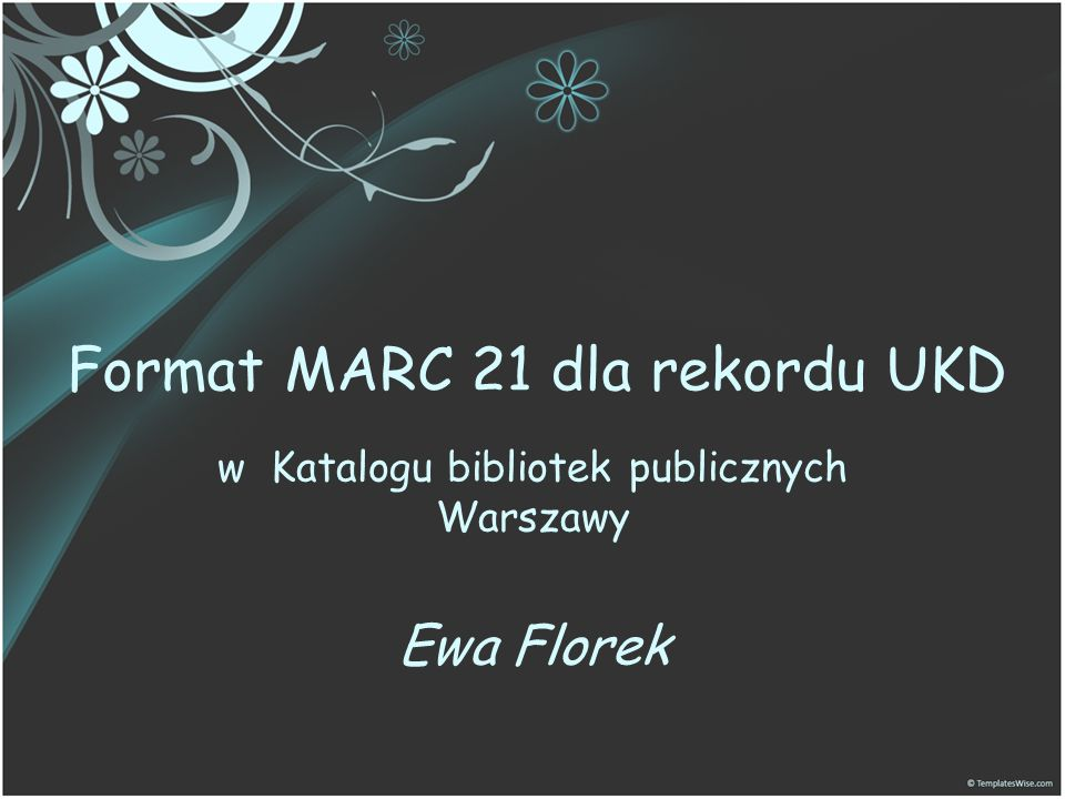 Format MARC 21 dla rekordu UKD