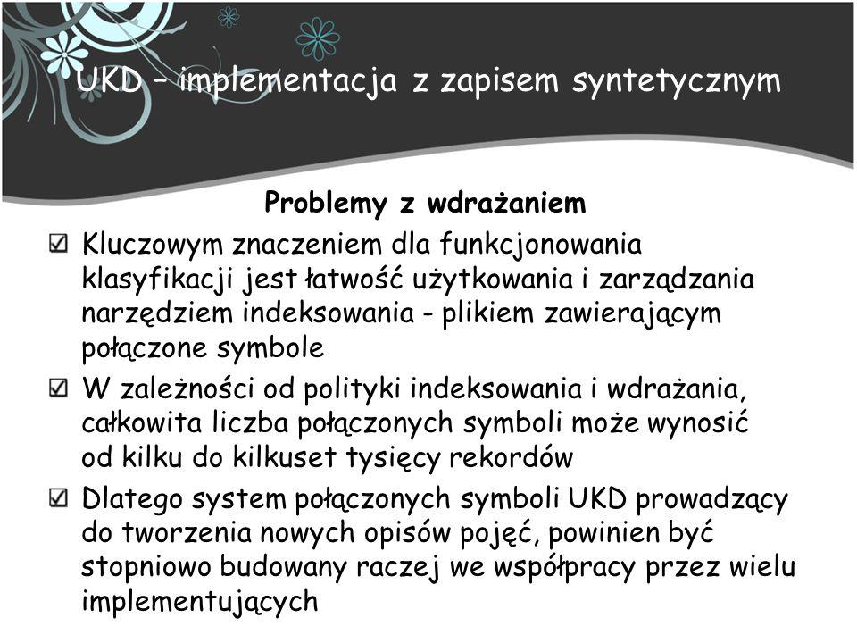 UKD – implementacja z zapisem syntetycznym