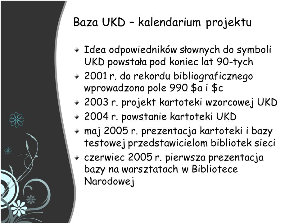 Baza UKD – kalendarium projektu