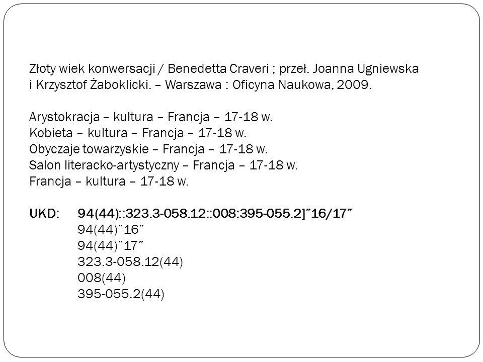 Złoty wiek konwersacji / Benedetta Craveri ; przeł