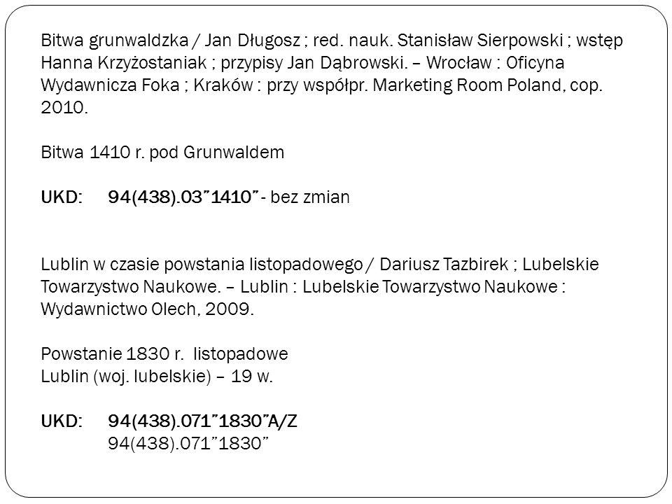 Bitwa grunwaldzka / Jan Długosz ; red. nauk
