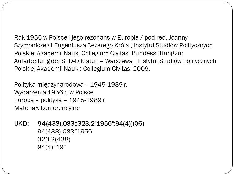 Rok 1956 w Polsce i jego rezonans w Europie / pod red