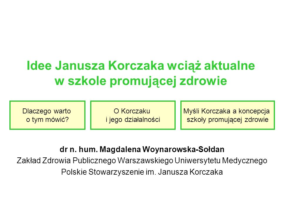 Idee Janusza Korczaka wciąż aktualne w szkole promującej zdrowie