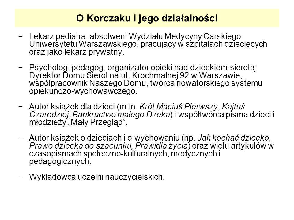 O Korczaku i jego działalności