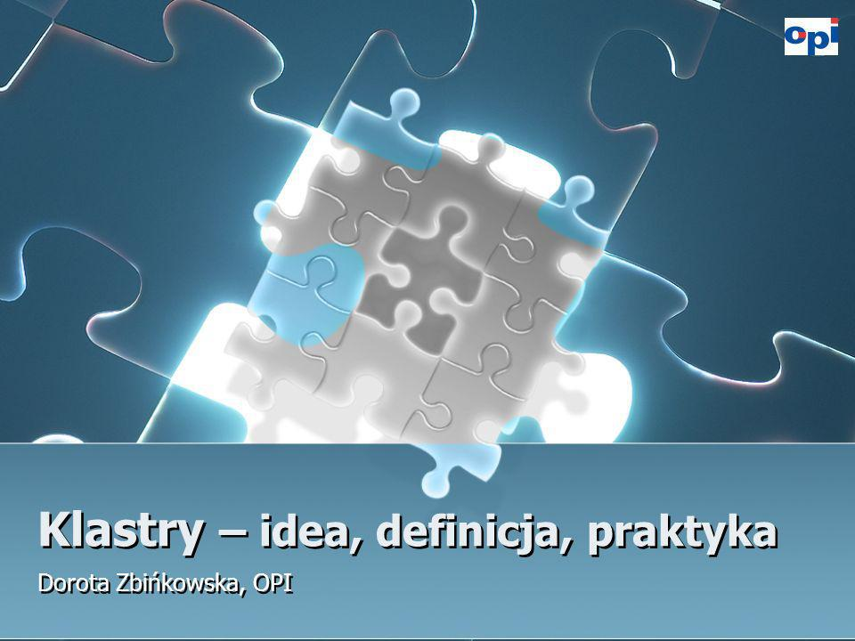 Klastry – idea, definicja, praktyka