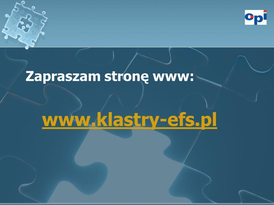 Zapraszam stronę www: www.klastry-efs.pl