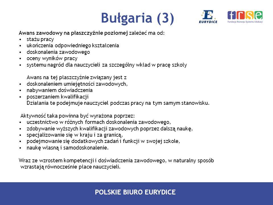 Bułgaria (3) Awans zawodowy na płaszczyźnie poziomej zależeć ma od: