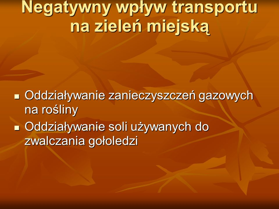 Negatywny wpływ transportu na zieleń miejską