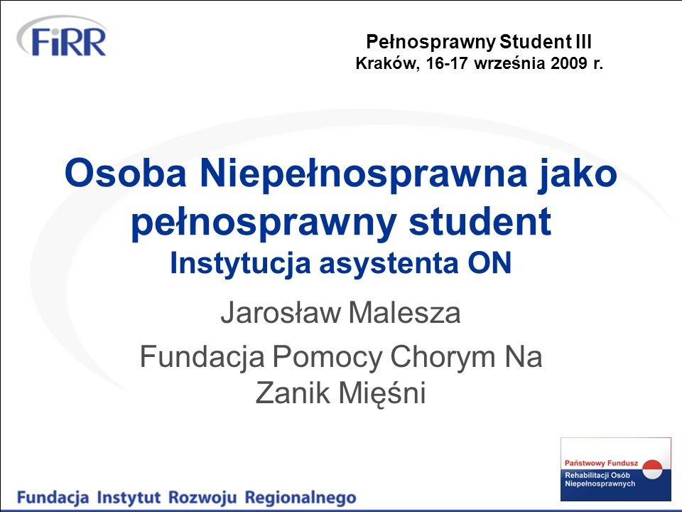Jarosław Malesza Fundacja Pomocy Chorym Na Zanik Mięśni