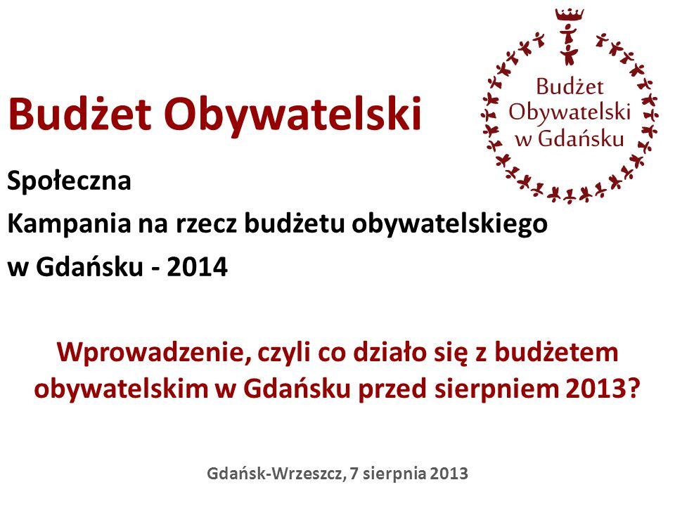 Społeczna Kampania na rzecz budżetu obywatelskiego w Gdańsku - 2014