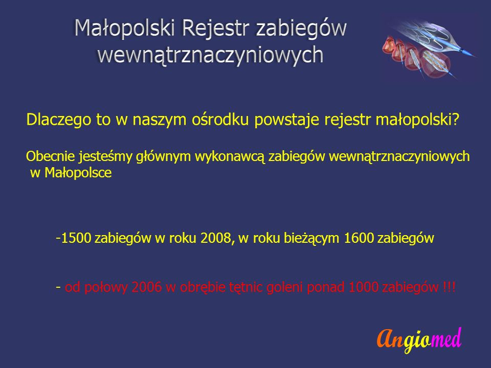 Małopolski Rejestr zabiegów wewnątrznaczyniowych