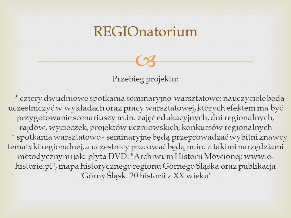 REGIOnatorium Przebieg projektu: