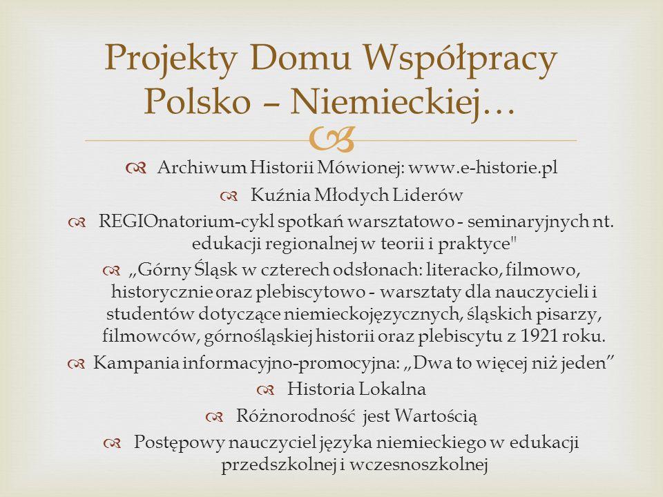 Projekty Domu Współpracy Polsko – Niemieckiej…
