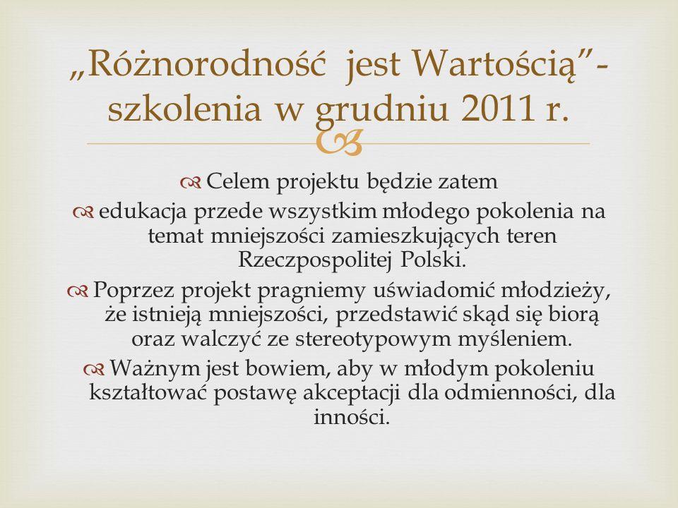 """""""Różnorodność jest Wartością -szkolenia w grudniu 2011 r."""
