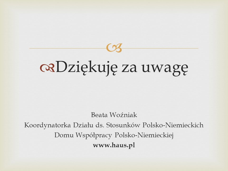 Dziękuję za uwagę Beata Woźniak