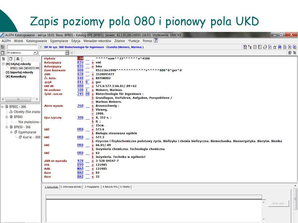 Zapis poziomy pola 080 i pionowy pola UKD