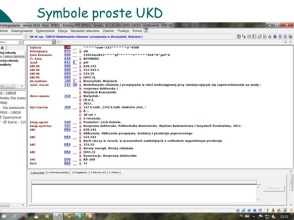 Symbole proste UKD 10 czerwca Warsztaty UKD BN 2011