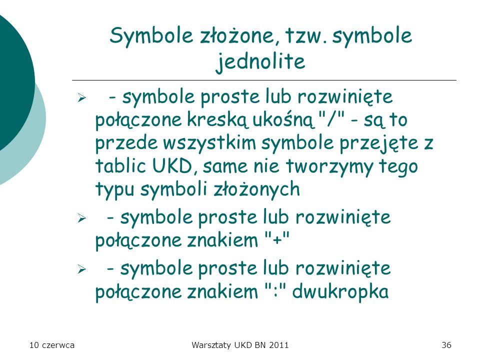 Symbole złożone, tzw. symbole jednolite