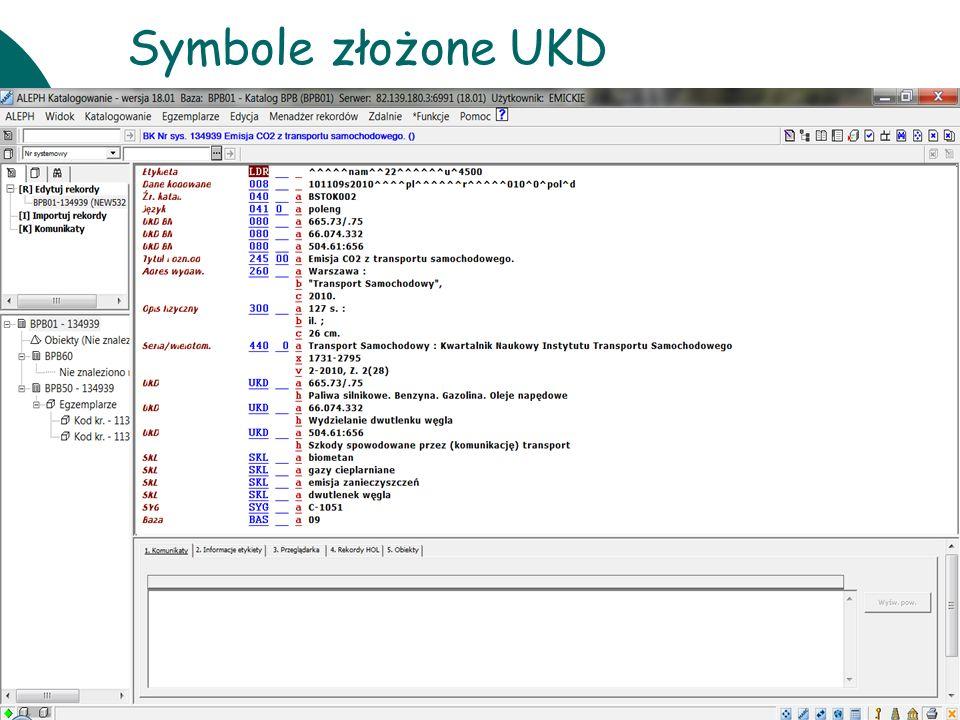 Symbole złożone UKD 10 czerwca Warsztaty UKD BN 2011