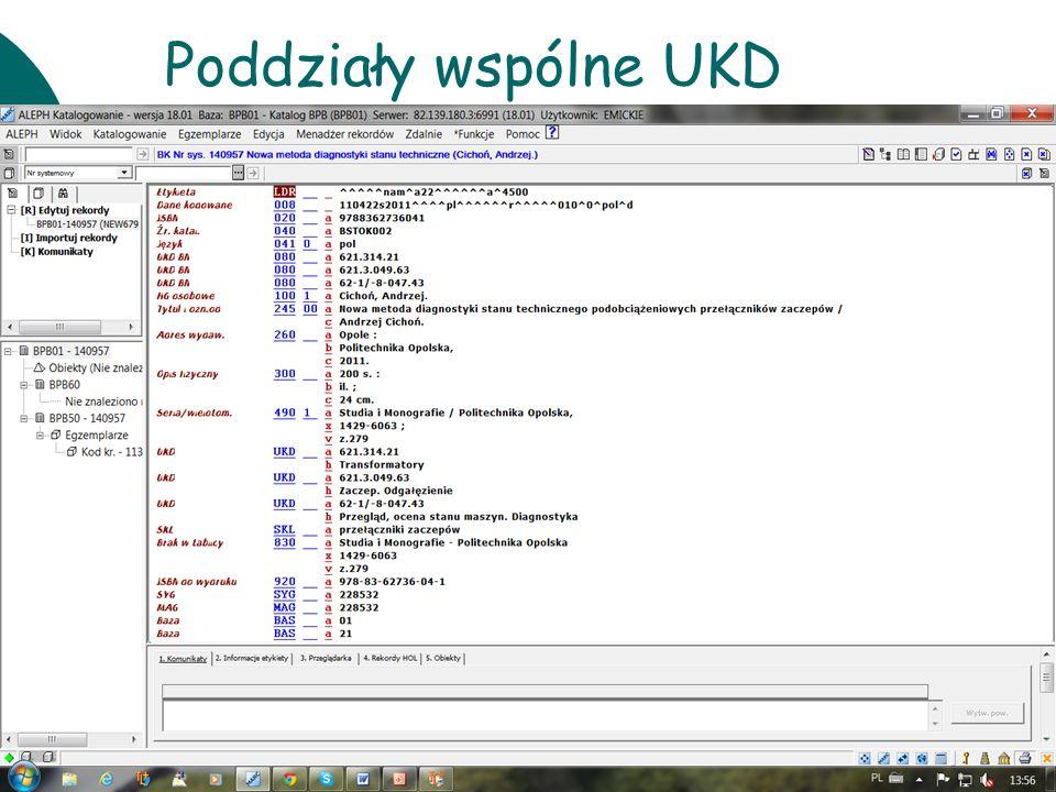 Poddziały wspólne UKD 10 czerwca Warsztaty UKD BN 2011