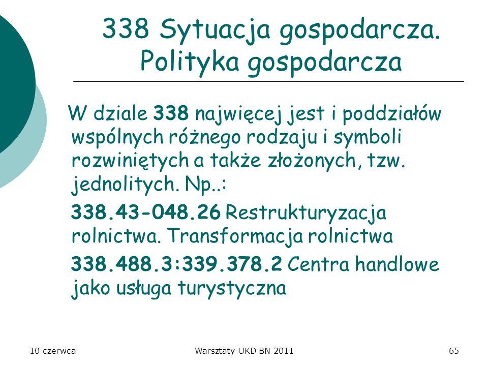 338 Sytuacja gospodarcza. Polityka gospodarcza