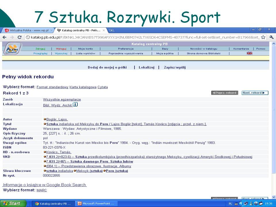 7 Sztuka. Rozrywki. Sport 10 czerwca Warsztaty UKD BN 2011