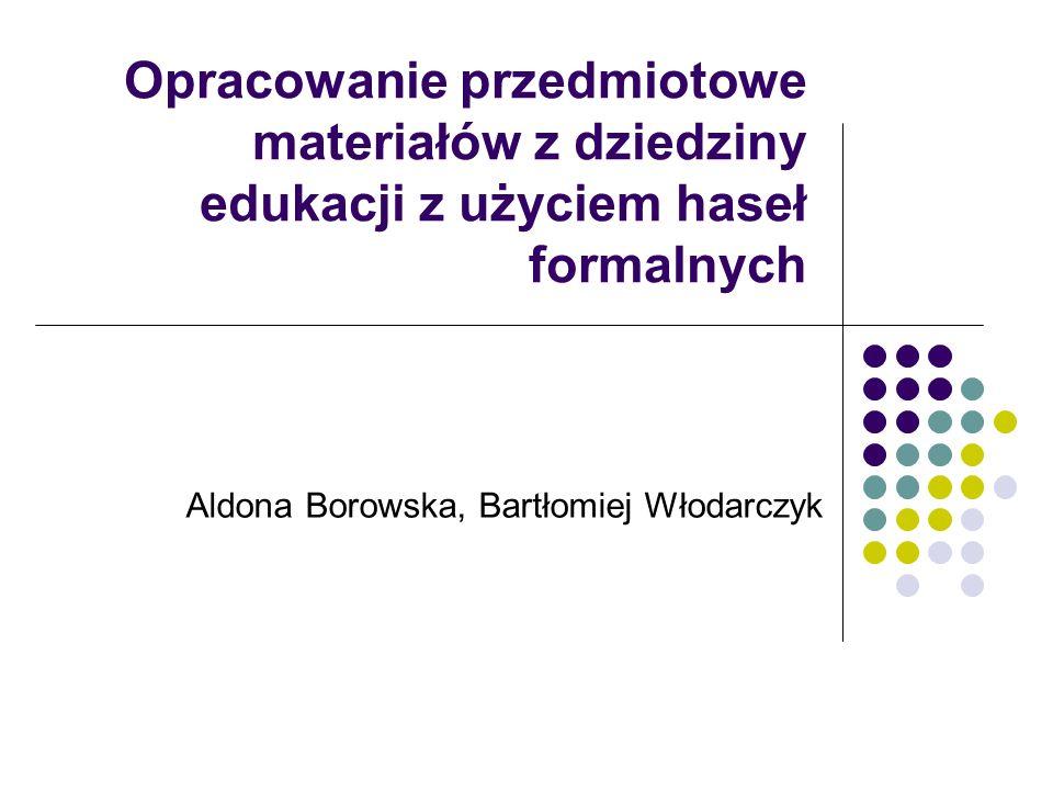 Aldona Borowska, Bartłomiej Włodarczyk