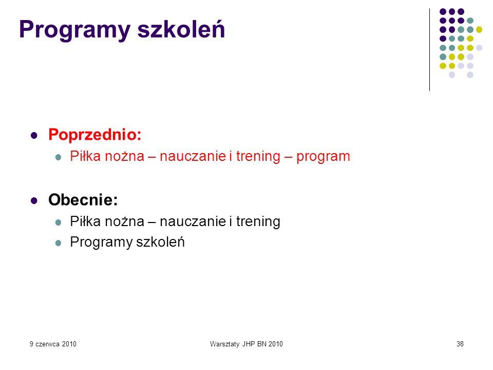 Programy szkoleń Poprzednio: Obecnie: