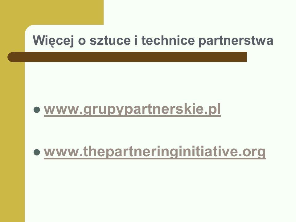 Więcej o sztuce i technice partnerstwa