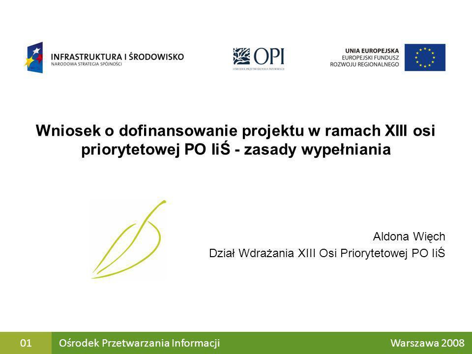 Wniosek o dofinansowanie projektu w ramach XIII osi priorytetowej PO IiŚ - zasady wypełniania