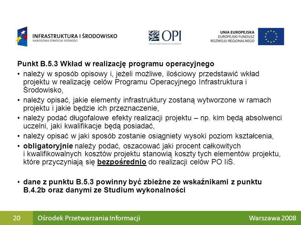 Punkt B.5.3 Wkład w realizację programu operacyjnego