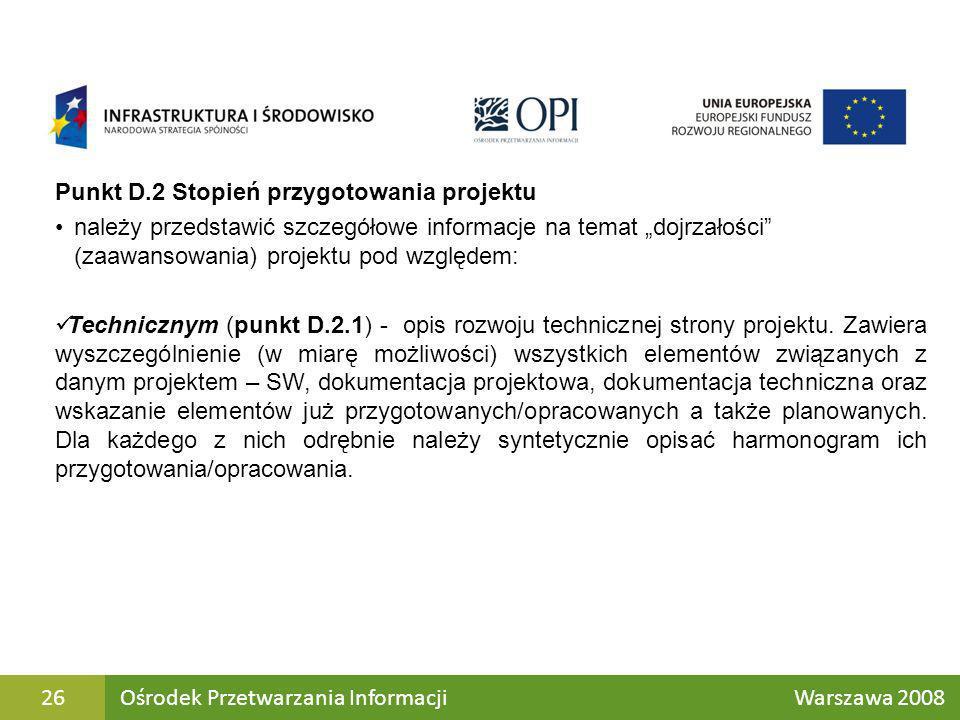 Punkt D.2 Stopień przygotowania projektu