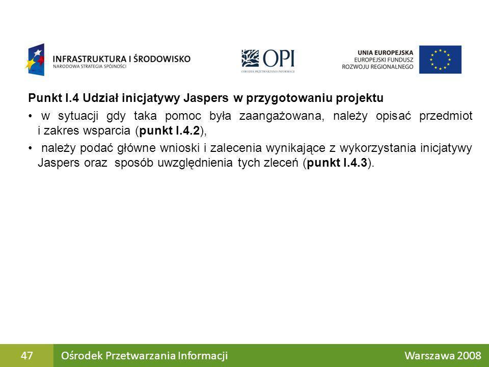 Punkt I.4 Udział inicjatywy Jaspers w przygotowaniu projektu