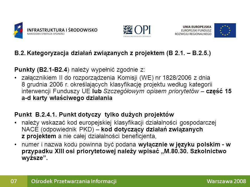 B.2. Kategoryzacja działań związanych z projektem (B 2.1. – B.2.5.)
