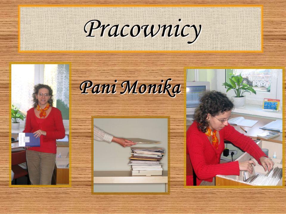 Pracownicy Pani Monika