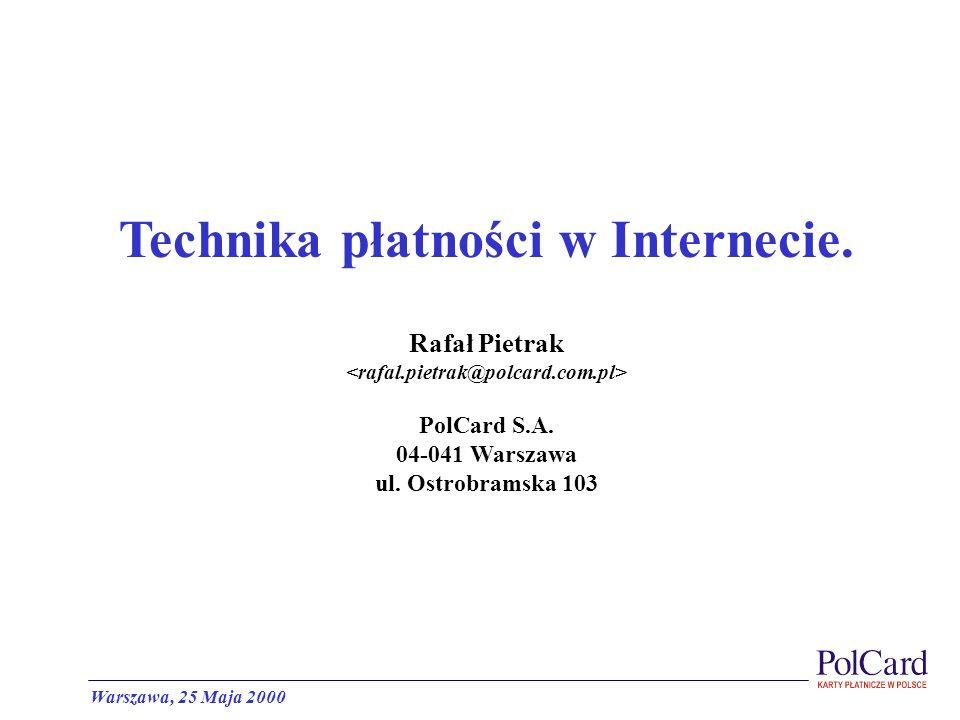 Technika płatności w Internecie. <rafal.pietrak@polcard.com.pl>