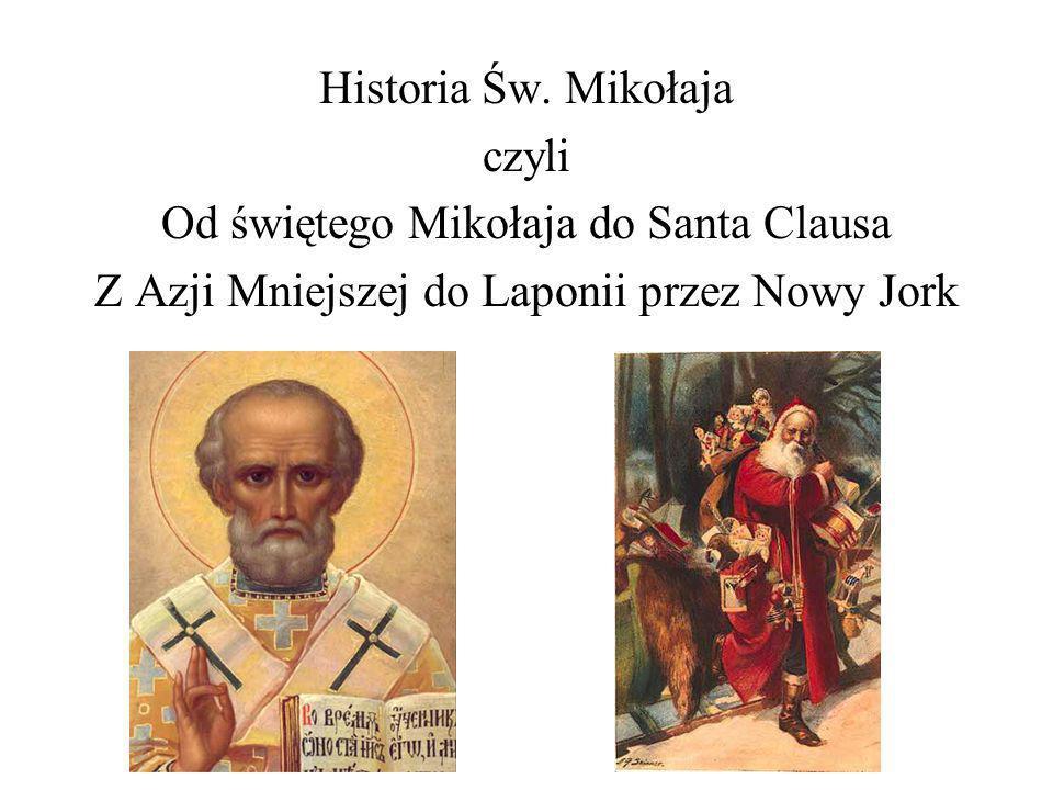 Od świętego Mikołaja do Santa Clausa