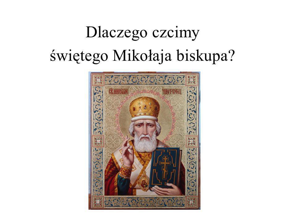 świętego Mikołaja biskupa