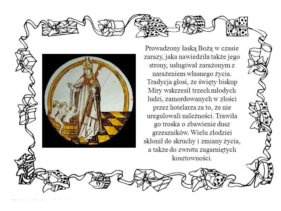 Prowadzony łaską Bożą w czasie zarazy, jaka nawiedziła także jego strony, usługiwał zarażonym z narażeniem własnego życia.