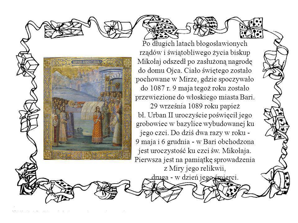 Po długich latach błogosławionych rządów i świątobliwego życia biskup Mikołaj odszedł po zasłużoną nagrodę do domu Ojca.