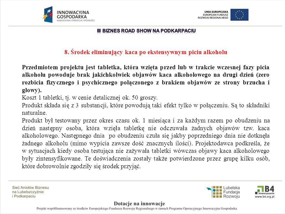 8. Środek eliminujący kaca po ekstensywnym piciu alkoholu