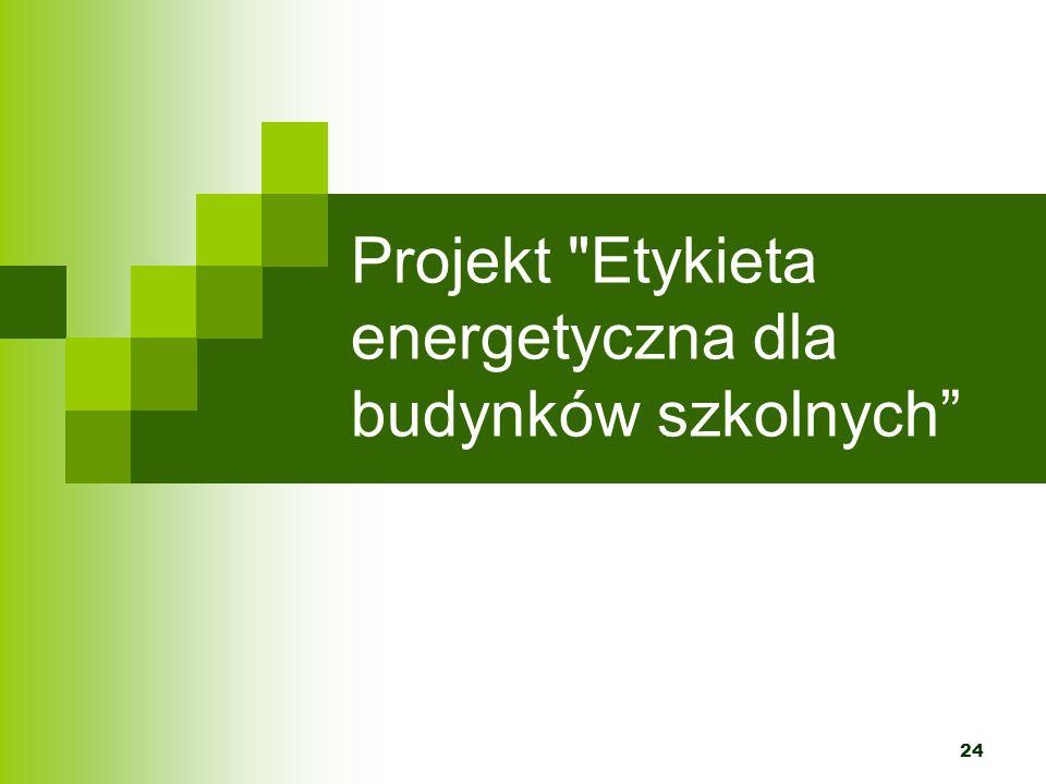 Projekt Etykieta energetyczna dla budynków szkolnych