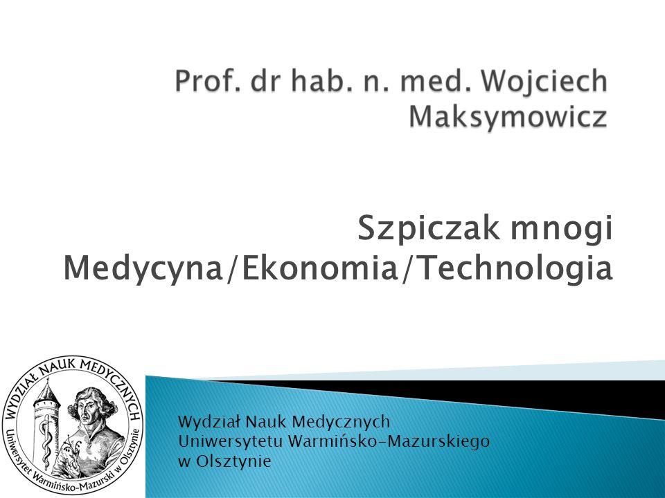Szpiczak mnogi Medycyna/Ekonomia/Technologia