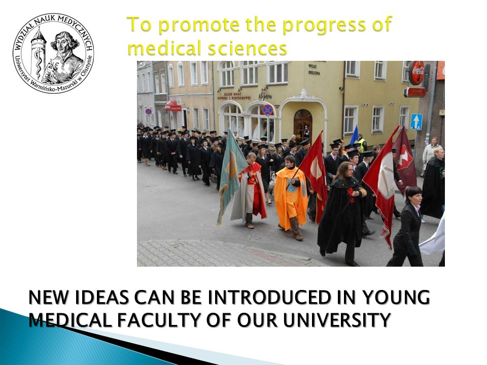 To promote the progress of medical sciences