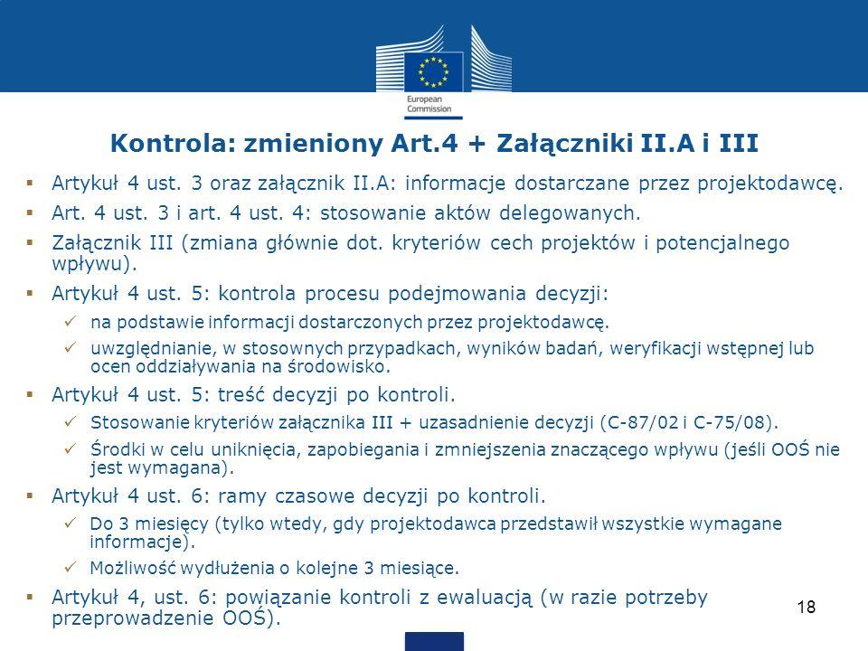 Kontrola: zmieniony Art.4 + Załączniki II.A i III