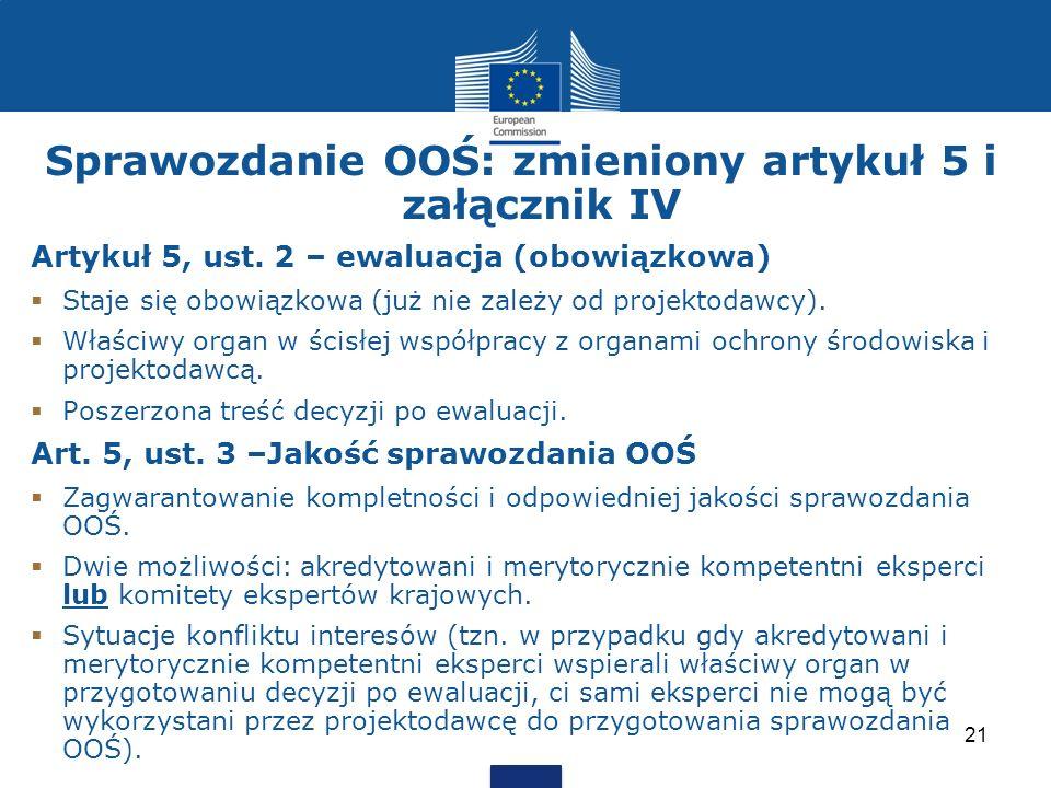 Sprawozdanie OOŚ: zmieniony artykuł 5 i załącznik IV