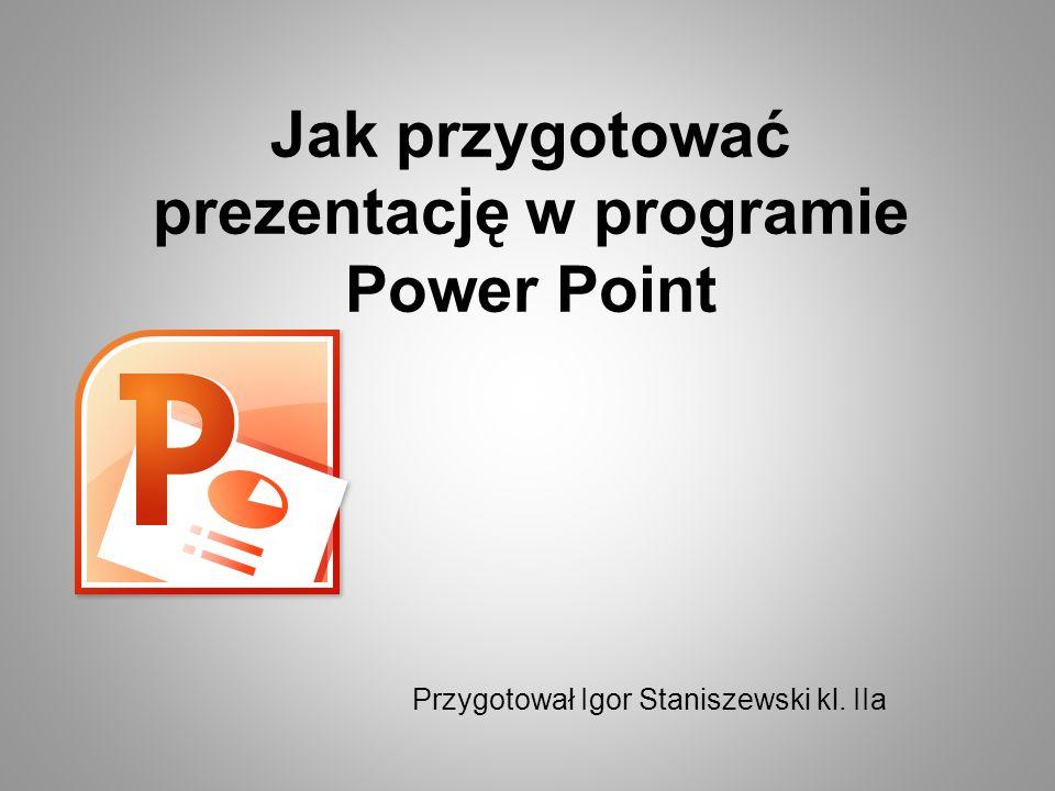 Jak przygotować prezentację w programie Power Point