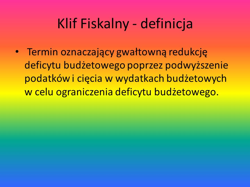 Klif Fiskalny - definicja