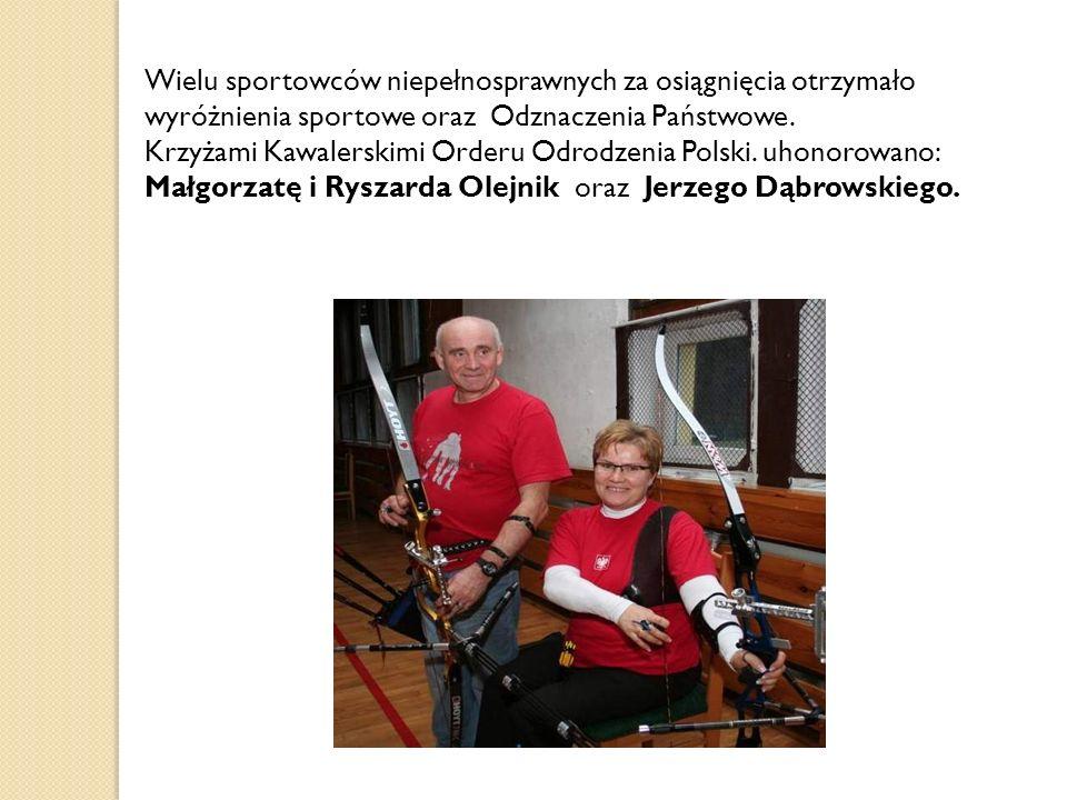 Wielu sportowców niepełnosprawnych za osiągnięcia otrzymało wyróżnienia sportowe oraz Odznaczenia Państwowe.