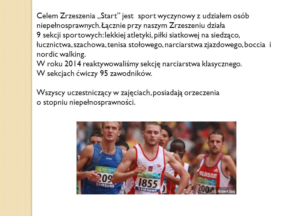 """Celem Zrzeszenia """"Start jest sport wyczynowy z udziałem osób niepełnosprawnych. Łącznie przy naszym Zrzeszeniu działa"""